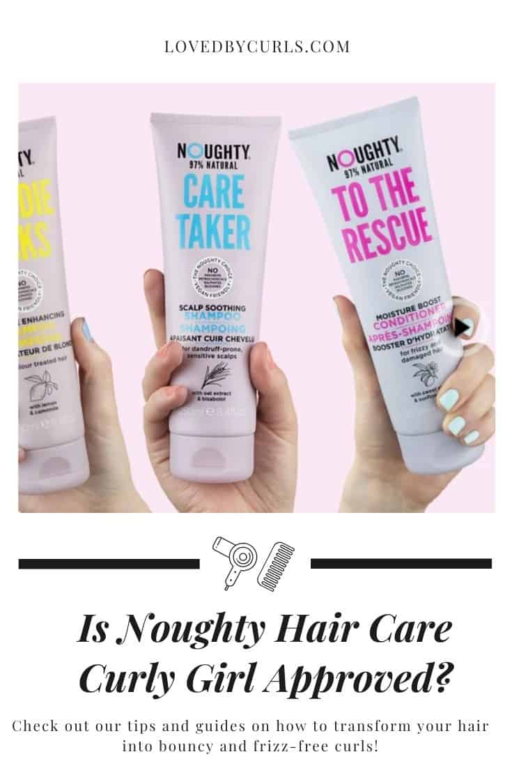Is Noughty Hair Care Curly Girl Approved